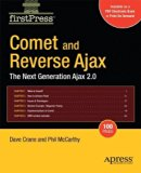 Book Cover Comet and Reverse Ajax: The Next-Generation Ajax 2.0 (FirstPress) 2009 edition by McCarthy, Dennis, Crane, Chris (2008) Paperback