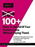 Book Cover 100+ Ways to Get Rid of Your Student Loans (Without Paying Them)