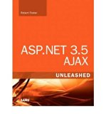 Book Cover [(ASP.NET 3.5 Ajax Unleashed )] [Author: Robert Foster] [Dec-2008]