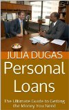 Book Cover Personal Loans: The Ultimate Guide to Getting the Money You Need