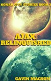 Book Cover Ajax: Relinquished (Konar City Stories Book 2)