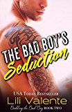 Book Cover The Bad Boy's Seduction (Bedding the Bad Boy Book 2)