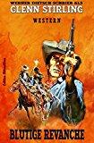 Book Cover Blutige Revanche: Western (German Edition)