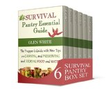 Book Cover Survival Pantry Box Set: The Prepper's Guide With Food Storage Techniques and Survival Tactics (Survival Pantry,  the shtf stockpile preppers guide, survival gear)