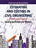 Book Cover Estimating and Costing in Civil Engineering: Theory and Practice Including Specifications and Valuation by B.N. Dutta (2002-10-21)