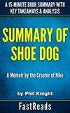 Book Cover Summary of Shoe Dog: by Phil Knight | Includes Key Takeaways & Analysis