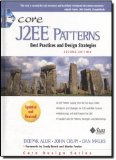 Book Cover Core J2EE Patterns: Best Practices and Design Strategies (2nd Edition) by Deepak Alur (2003-05-10)