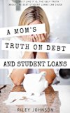 Book Cover A Mom's Truth About Debt and Student Loans