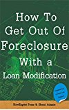 Book Cover How to Get Out of Foreclosure with a Loan Modification