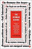 Book Cover The German Genius: Europe's Third Renaissance, the Second Scientific Revolution, and the Twentieth Century