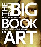 Book Cover The Collins Big Book of Art: From Cave Art to Pop Art