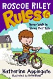 Book Cover Roscoe Riley Rules #6: Never Walk in Shoes That Talk (Roscoe Riley Rules (Quality))