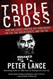 Book Cover Triple Cross: How bin Laden's Master Spy Penetrated the CIA, the Green Berets, and the FBI