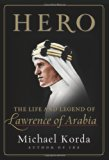 Book Cover Hero: The Life and Legend of Lawrence of Arabia