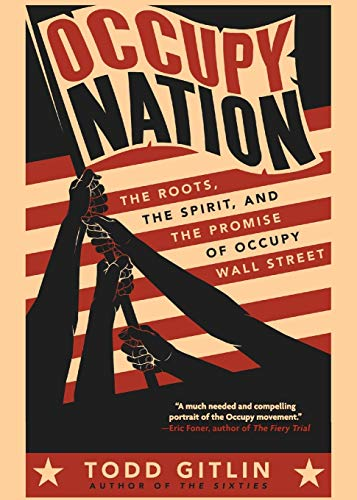 Book Cover Occupy Nation: The Roots, the Spirit, and the Promise of Occupy Wall Street