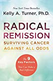 Book Cover Radical Remission: Surviving Cancer Against All Odds