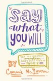 Book Cover Say What You Will