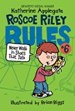 Book Cover Roscoe Riley Rules #6: Never Walk in Shoes That Talk