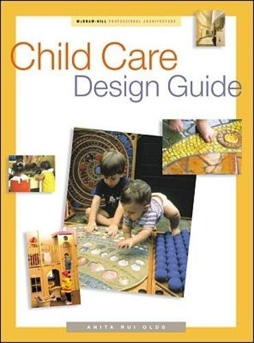 Child care design guide for Child care center design guide