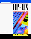 Book Cover Hp-Ux System and Administration Guide (J. Ranade Workstation Series)