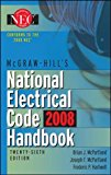 Book Cover McGraw-Hill National Electrical Code 2008 Handbook, 26th Ed. (McGraw-Hill's National Electrical Code Handbook)