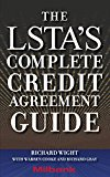Book Cover The LSTA's Complete Credit Agreement Guide