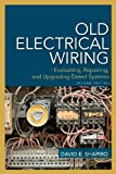 Book Cover Old Electrical Wiring: Evaluating, Repairing, and Upgrading Dated Systems