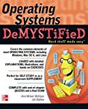 Book Cover Operating Systems DeMYSTiFieD