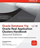Book Cover Oracle Database 11g Oracle Real Application Clusters Handbook, 2nd Edition (Oracle Press)