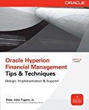 Book Cover Oracle Hyperion Financial Management Tips And Techniques: Design, Implementation & Support (Oracle Press)