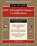 Book Cover LPIC-1/CompTIA Linux+ Certification Exam Guide (Exams LPIC-1/LX0-101 & LX0-102) (All-in-One)