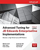 Book Cover Advanced Tuning for JD Edwards EnterpriseOne Implementations (Oracle Press)