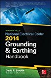 Book Cover McGraw-Hill's NEC 2014 Grounding and Earthing Handbook