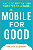 Book Cover Mobile for Good: A How-To Fundraising Guide for Nonprofits