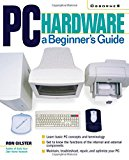 Book Cover PC Hardware: A Beginner's Guide