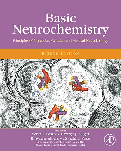 Basic Neurochemistry, Eighth Edition: Principles of Molecular, Cellular, and Medical Neurobiology