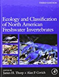 Book Cover Ecology and Classification of North American Freshwater Invertebrates, Third Edition (Aquatic Ecology (Academic Press))