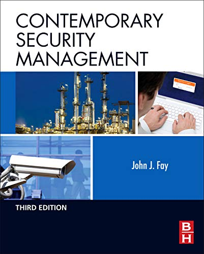 Contemporary Security Management, Third Edition