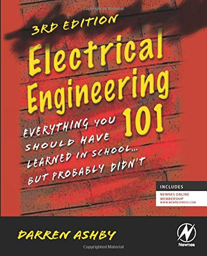 Electrical Engineering 101 Everything You Should Have