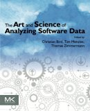Book Cover The Art and Science of Analyzing Software Data