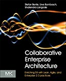 Book Cover Collaborative Enterprise Architecture: Enriching EA with Lean, Agile, and Enterprise 2.0 practices