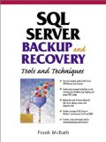 Book Cover SQL Server Backup and Recovery: Tools and Techniques