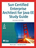 Book Cover Sun Certified Enterprise Architect for Java EE Study Guide (2nd Edition)