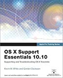 Book Cover Apple Pro Training Series: OS X Support Essentials 10.10: Supporting and Troubleshooting OS X Yosemite