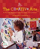 Book Cover The Creative Arts: A Process Approach for Teachers and Children (5th Edition)