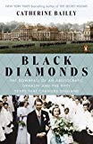 Book Cover Black Diamonds: The Downfall of an Aristocratic Dynasty and the Fifty Years That Changed England
