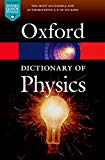Book Cover A Dictionary of Physics (Oxford Paperback Reference)
