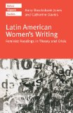 Book Cover Latin American Women's Writing: Feminist Readings in Theory and Crisis (Oxford Hispanic Studies)