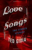 Book Cover Love Songs: The Hidden History