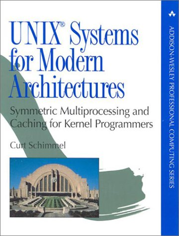 Book Cover UNIX Systems for Modern Architectures: Symmetric Multiprocessing and Caching for Kernel Programmers